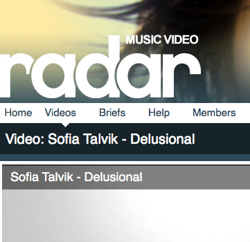 Delusional featured on Radar Music Videos