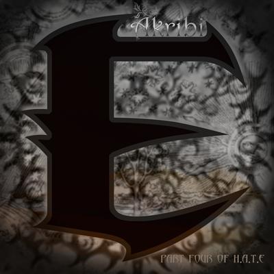E - Part Four of H.A.T.E by Akribi